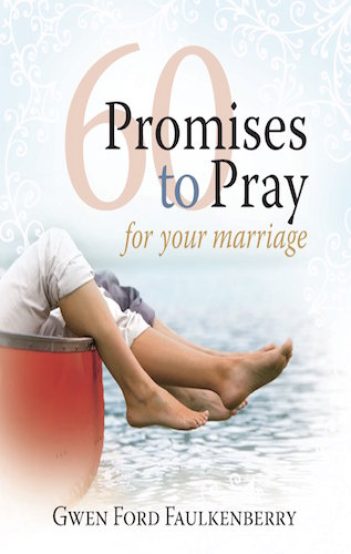 Sixty Promises to Pray for Your Marriage