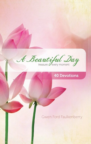 A Beautiful Day: Treasure Every Moment